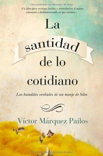 La santidad de lo cotidiano (Enigma) por Victor Márquez Pailos