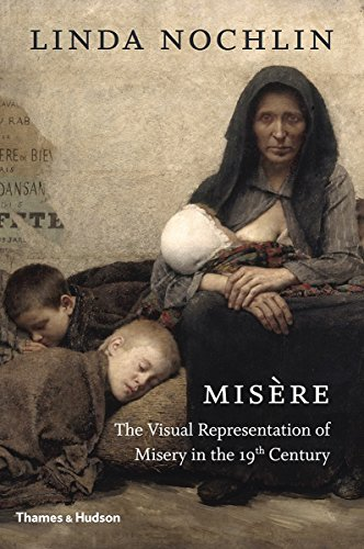 Misère: The Visual Representation of Misery in the 19th Century