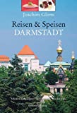 Reisen & Speisen - Darmstadt - Joachim Gliem