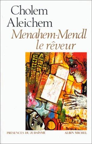 Menahem-Mendl, le rêveur par Aleichem Cholem