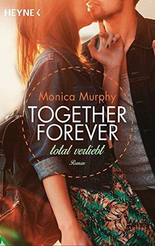 Buchcover Total verliebt: Together Forever 1 - Roman -