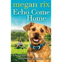 Echo Come Home