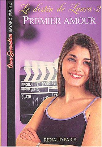 Le Destin de Laura, tome 2 : Premier Amo...