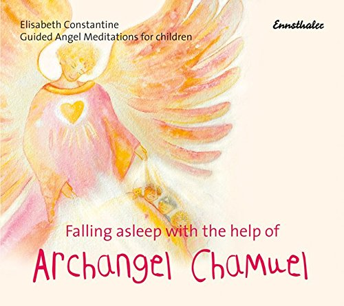 Falling asleep with the help of Archangel Chamuel: Guided Angel Meditations for Children