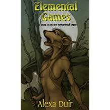 Elemental Games: Wyrdwolf book 10