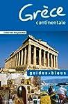 Guide Bleu Gr�ce continentale