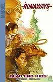 Runaways Volume 8: Dead End Kids Digest: Dead End Kids Digest v. 8