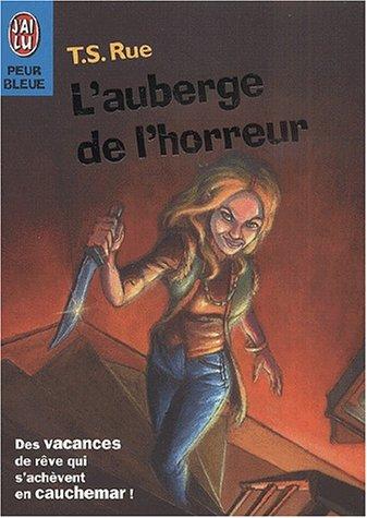 L'auberge de l'horreur par T-S Rue