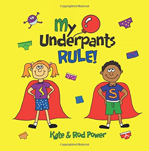 My Underpants Rule por Rod Power