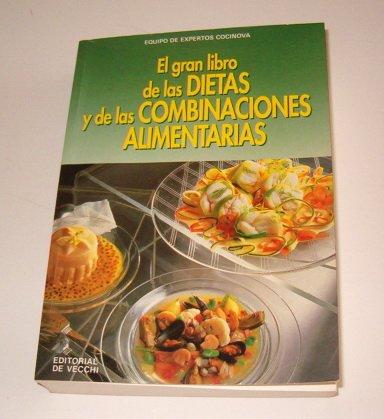 El gran libro de las dietas y de las combinaciones alimentarias