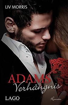 Adams Verhängnis (Touch of Tantra) von [Morris, Liv]
