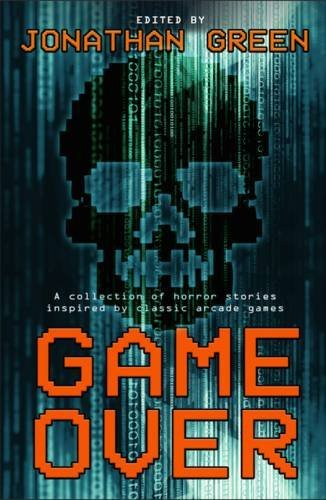 Game Over by Jonathan Green (2015-08-12)