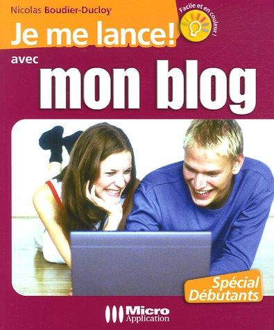 Je me lance avec mon blog