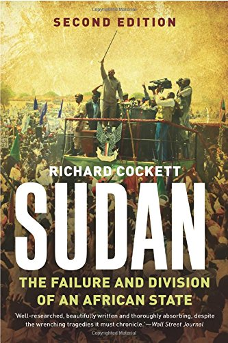 Sudan: The Failure and Division of an African State por Richard Cockett