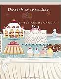 Livre de coloriage pour adultes Desserts et cupcakes 1