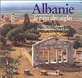 ALBANIE. Le pays des aigles