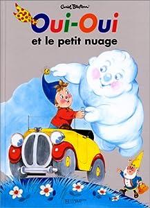 """Afficher """"Oui-oui et le petit nuage"""""""