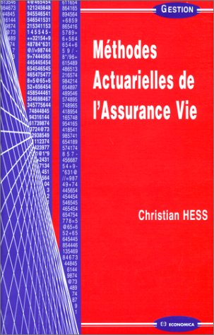 Méthodes actuarielles de l'assurance vie par Christian Hess