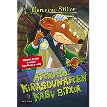 Geronimo Stilton 22. Arratoi Kirasdunaren Kasu Bitxia (Libros en euskera)