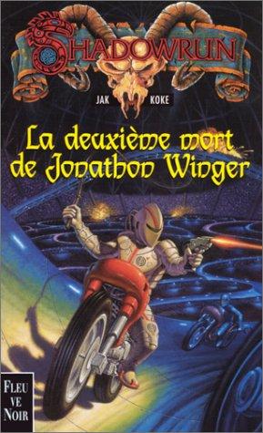 La deuxième mort de Jonathon Winger par Jak Koke