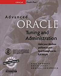 Advanced Oracle Tuning and Administration