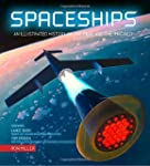 Spaceships: An Illustrated History of...