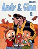 Andy & Gina, tome 2