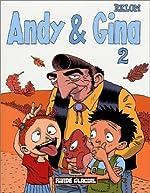 Andy & Gina, tome 2 de Relom