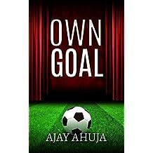 Own Goal: A Football Drama