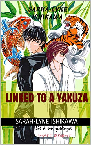 Linked to a Yakuza (English Edition)