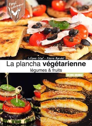Plancha vgtarienne, lgumes & fruits