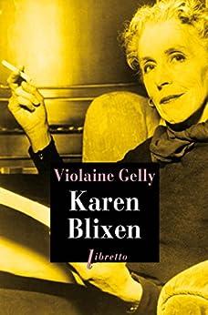 Karen Blixen par [Gelly, Violaine]
