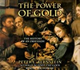 The Power of Gold by Peter L. Bernstein (2000-10-03)