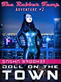 Doll on the Town: A Latex Fetish Adventure (The Rubber Temp Book 2) (English Edition)