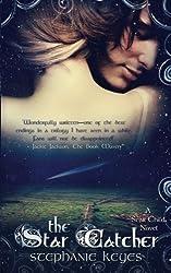 The Star Catcher (A Star Child Novel) (Volume 3) by Stephanie Keyes (2013-10-20)