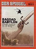 Der Spiegel Nr. 32/2007 06.08.2007 Bagdad Babylon Spiegel-Reporter mit US-Soldaten im Irak-Krieg