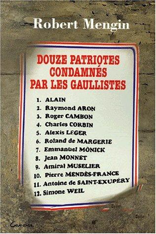 Douze patriotes condamnés par les Gaullistes