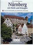 Nürnberg mit Fürth und Erlangen. Kuns...