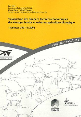 Valorisation des données technico-économiques des élevages ovins et bovins viande en agriculture biologique : Synhtèse 2001-2002