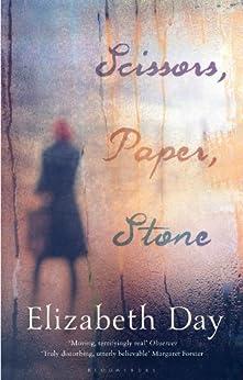 Scissors, Paper, Stone by [Day, Elizabeth]