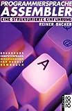 Programmiersprache Assembler: Eine strukturierte Einführung