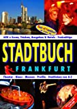 Stadtbuch Frankfurt - Hans Lankes, Michael Spaan