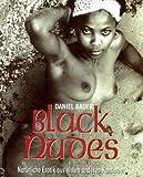 Black Nudes - Daniel Bauer