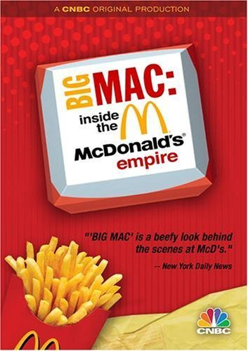 big-mac-inside-the-mcdonalds-empire