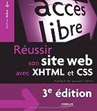 Réussir son site web avec XHTML et CSS...