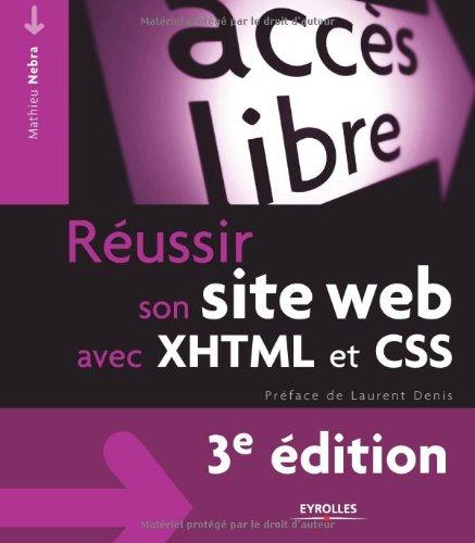 Réussir son site web avec XHTML et CSS par Mathieu Nebra