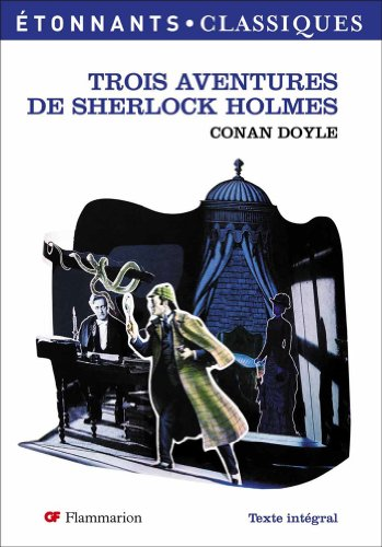 Trois Aventures de Sherlock Holmes par Arthur Conan Doyle