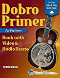 Dobro Primer Book For Beginners Deluxe Edition with Video & Audio Access