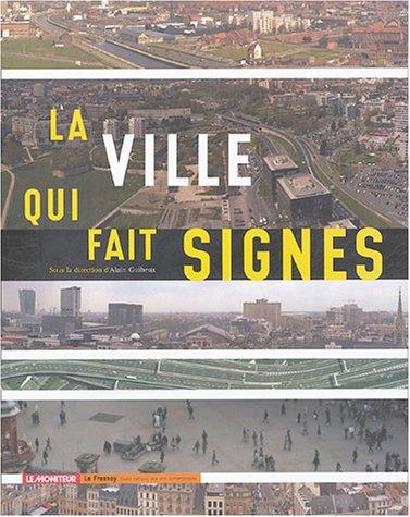 La ville qui fait signes par Alain Guiheux