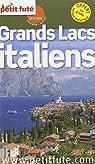 Petit Futé Grands Lacs italiens par Le Petit Futé